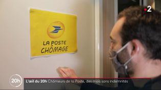 Chômeurs de La Poste: des mois sans indemnités (FRANCE 2)