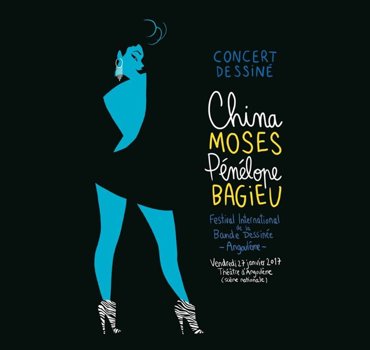 Affiche du concert dessiné Pénélope Bagieu China Moses, Angoulême 2017  (Pénélope Bagieu / Festival Angoulême)