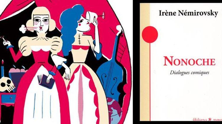 Nonoche, dialogues comiques, d'Irène Némirovsky  (Aurore Petit / Editions Mouck)