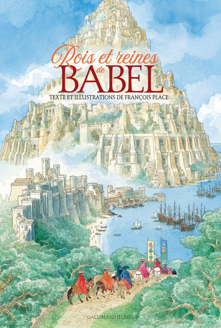 """Couverture de """"Rois et reines de Babel"""", de François Place, 2020 (GALLIMARD JEUNESSE)"""