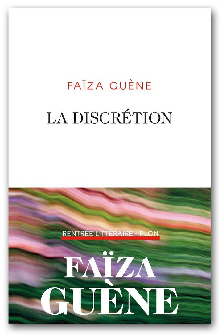 """Couverture de """"La disrétion"""", de Faïza Guène (Editions Plon)"""