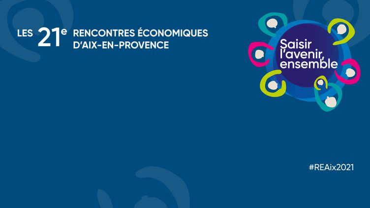 Les 21e Rencontres économiques d'Aix-en-Provence. (CERCLE DES ECONOMISTES)