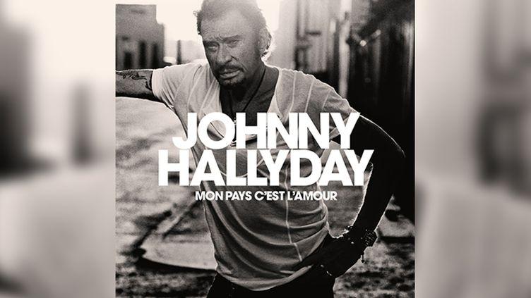 """La pochette du dernier album de Johnny Hallyday, """"Mon pays c'est l'amour"""" (Warner Music / France)"""