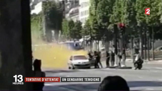 Attentat raté des Champs-Elysées : un gendarme témoigne