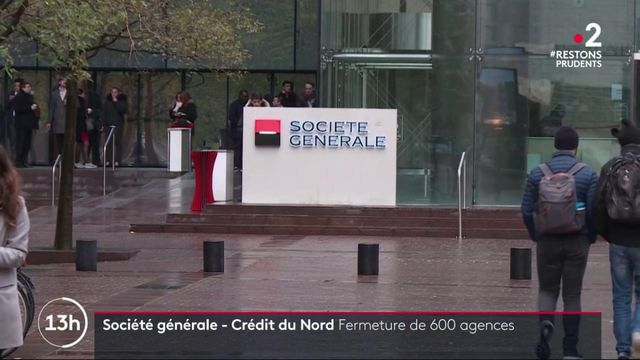 Banques : la Société générale et le Crédit du Nord fusionnent, 600 agences menacées