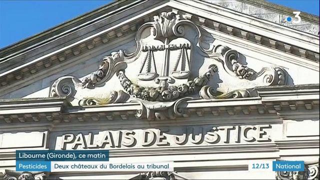 Pesticides : deux châteaux du Bordelais devant le tribunal correctionnel