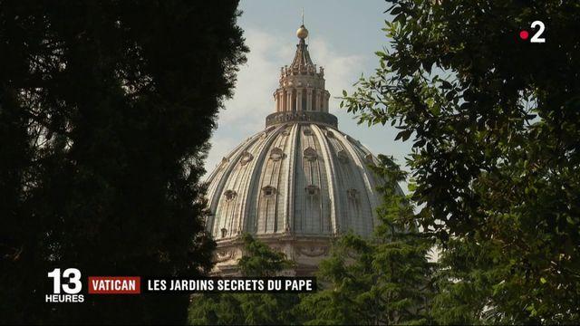 Vatican : immersion dans les jardins secrets du pape