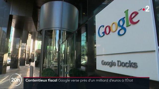 Contentieux fiscal : Google verse près d'un milliard d'euros à l'État français
