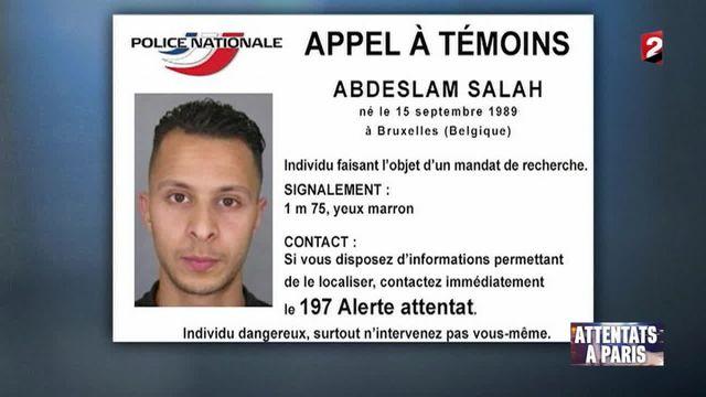 Attentats de Paris : la traque de Salah Abdeslam, terroriste survivant, se poursuit