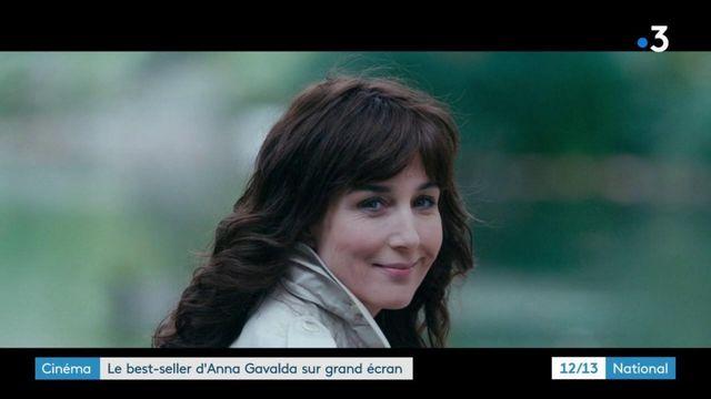 Cinéma : le best-seller d'Anna Gavalda sur grand écran
