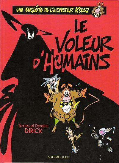 """""""Le voleur d'humains"""", 1er tome de la série de l'Inspecteur Klebs  (Arcimboldo)"""