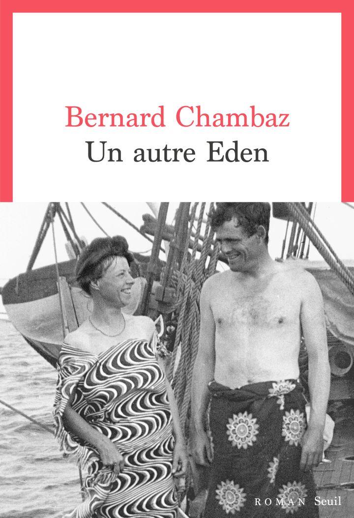 """Couverture de """"Un autre Eden"""", de Bernard Chambaz (2019) (ÉDITIONS DU SEUIL)"""