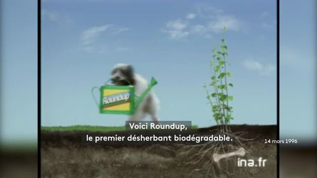 """Roundup : quand Monsanto vendait un désherbant """"biodégradable""""_v2"""