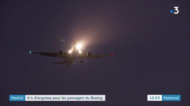 Madrid : Quatre heures d'angoisse pour les passagers d'un Boeing