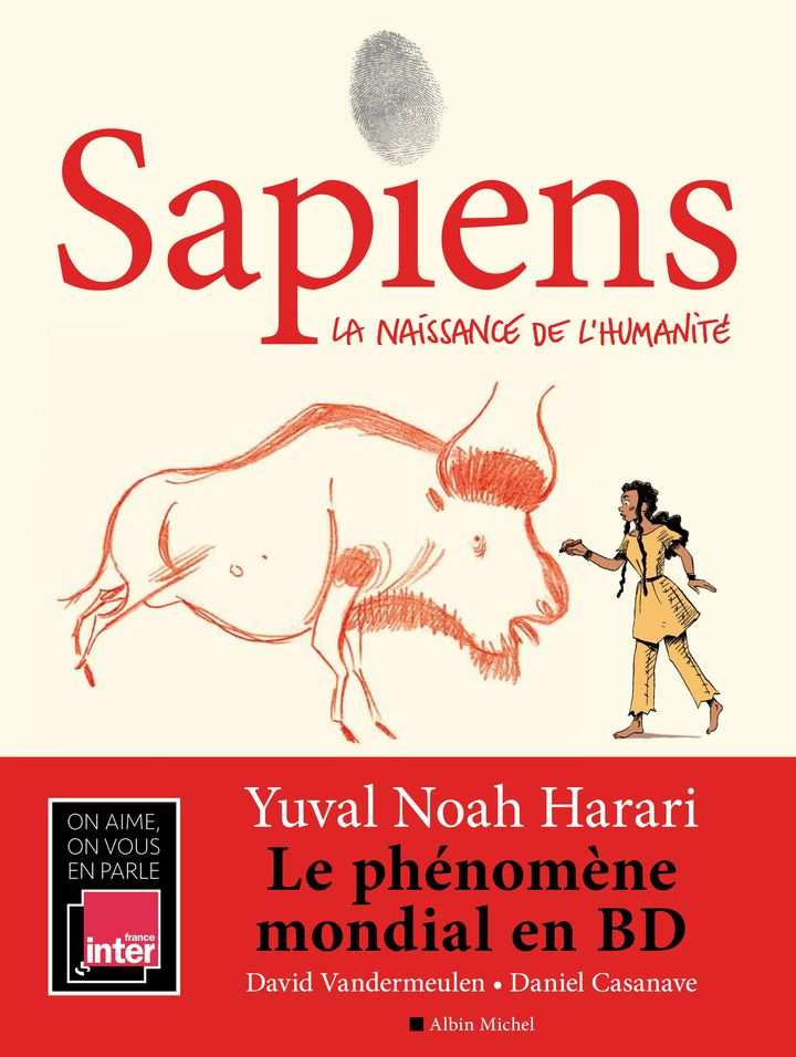 """Sapiens - tome 1"" (BD), de Yuval Noah Harari et Daniel Casanave et David Vandermeulen (EDITIONS ALBIN MICHEL)"