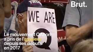 VIDEO. Les QAnon, un mouvement de plus en plus influent aux États-Unis (BRUT)