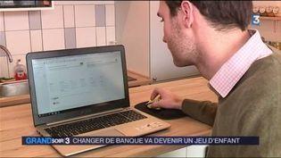 La procédure pour changer de banque est simplifiée. (FRANCE 3)
