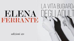 "Première de couverture italienne de ""La Vita bugiarda degli adulti"" de Elena Ferrante (détail). (Edizioni Ejo)"