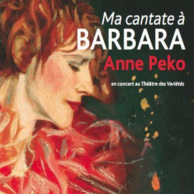 """""""Ma cantate à Barbara"""" d'Anne Peko (CD)  (EPM.)"""