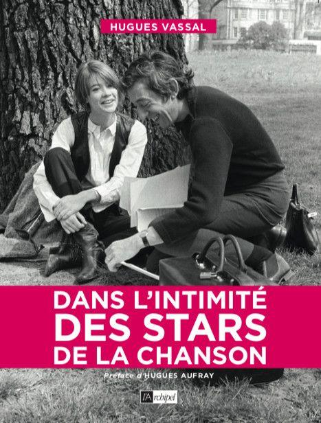 """La couverture du livre """"Dans l'intimité des stars de la chanson"""" (Hugues Vassal)"""