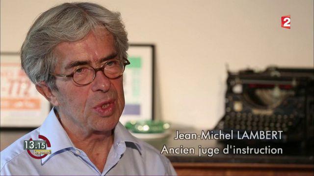 """VIDEO. """"13h15"""".  Grégory : """"On a cherché à faire de moi le bouc émissaire"""", affirme l'ancien juge Jean-Michel Lambert"""