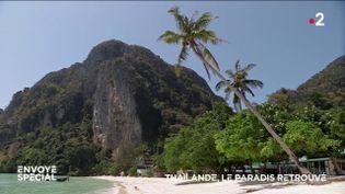 Envoyé spécial. Thaïlande, le paradis retrouvé (ENVOYÉ SPÉCIAL  / FRANCE 2)