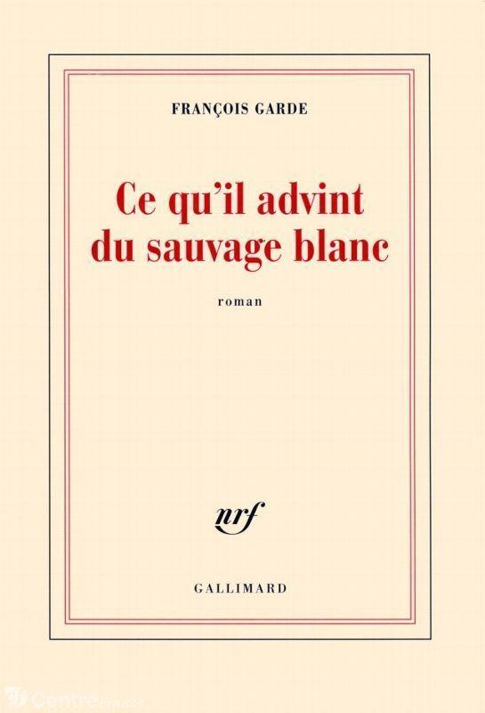 La couverture du roman de François Garde  (Gallimard)