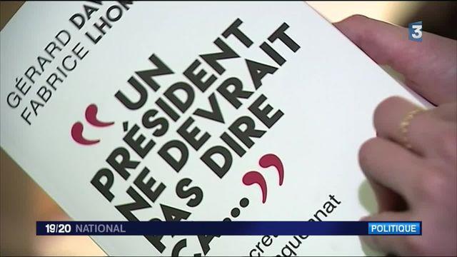"""""""Un président ne devrait pas dire ça..."""" : les confidences polémiques de François Hollande"""