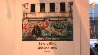 Au salon du livre de Paris, « Les villes assassines », d?Alfred Alexandre  (Culturebox)