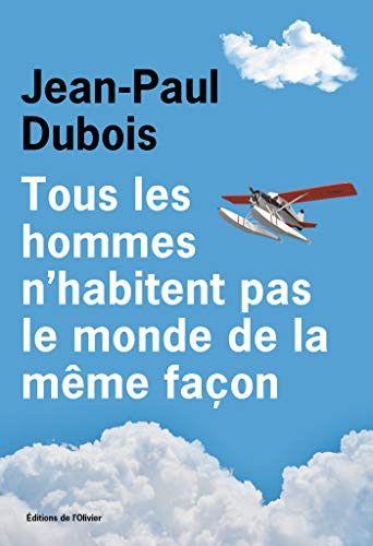 Couverture du livre de Jean-Paul Dubois. (Editions de l'Olivier)