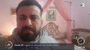 L'acteur italien Luca Franzese lance un appel de détresse alors que sa soeur est décédée du Covid-19 (France 2)