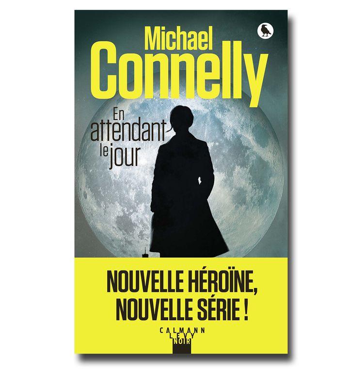 Couverture de En attendant le jour, Michael Connelly (Calmann-Levy)