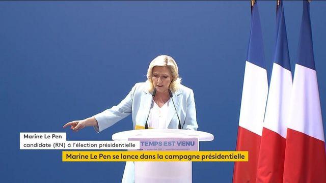 Présidentielle 2022 : Marine Le Pen lance sa campagne