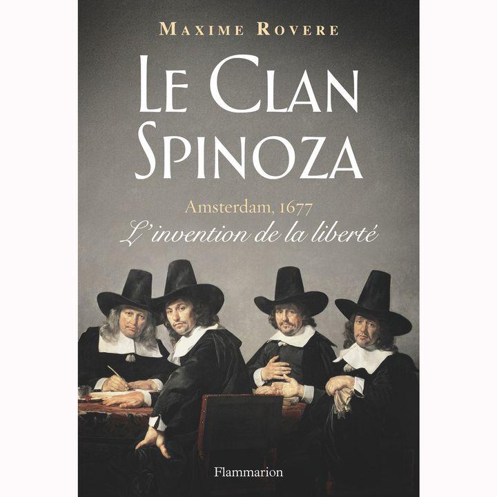 """""""Le Clan Spinoza"""" de Maxime Rovere  (Flammarion)"""