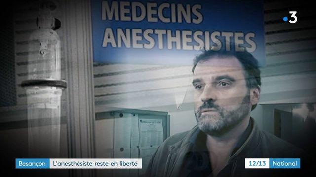 Besançon : l'anesthésiste reste en liberté