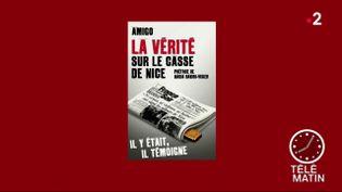 La couverture du livre La vérité sur le casse du siècle (France 2)