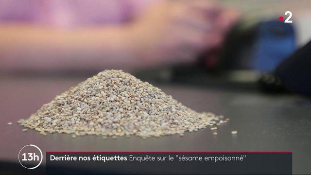"""Alimentation : enquête sur le """"sésame empoisonné"""""""