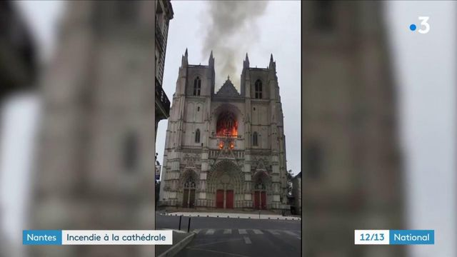 Nantes : un incendie à la cathédrale
