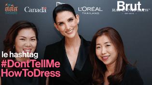 En Thailande, le hashtag #Donttellmehowtodress lancé pour défendre la liberté des femmes (BRUT)