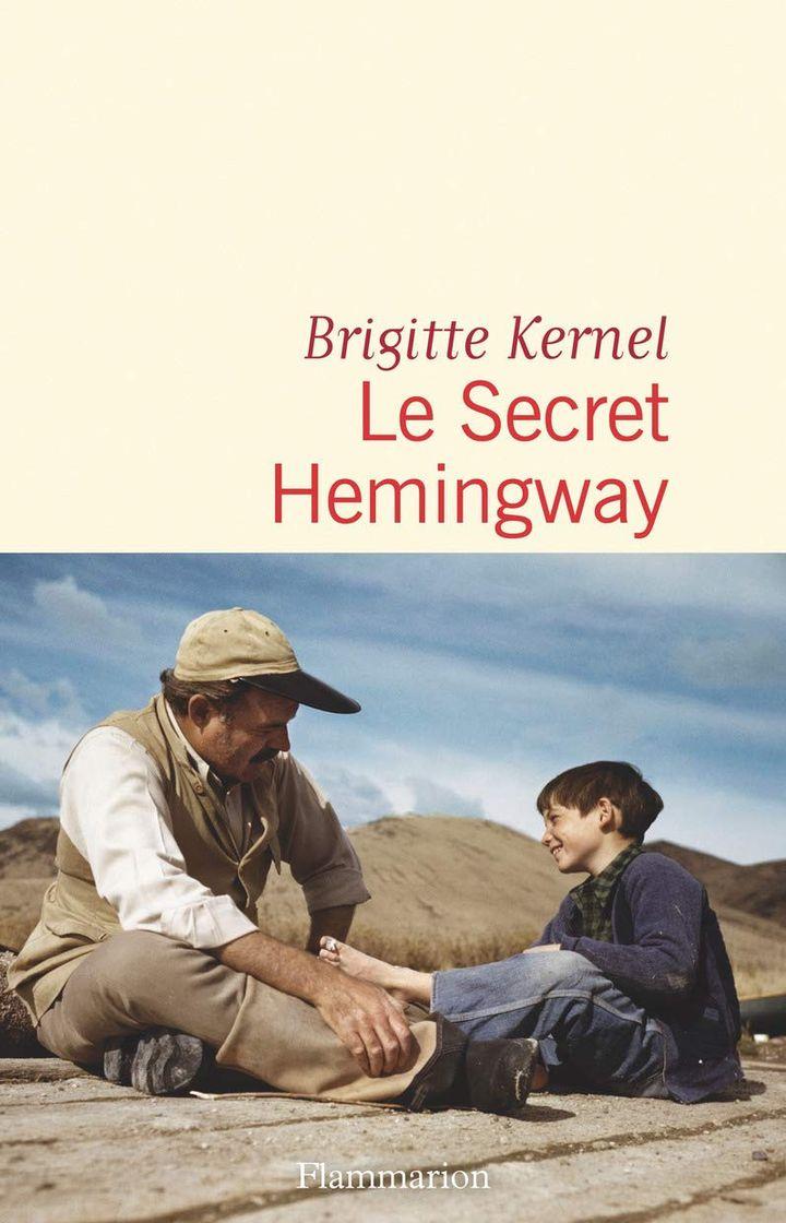 """Couverture de """"Le secret Hemingway"""" de Brigitte Kernel (2020) (FLAMMARION)"""