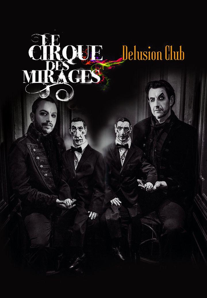 """L'affiche de """"Delusion Club"""" par Le Cirque des Mirages. (Franck Harscouët)"""