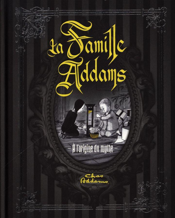 """""""La Famille Addams - à l'origine du mythe"""" (1re de couverture)  (Huginn et Muninn)"""