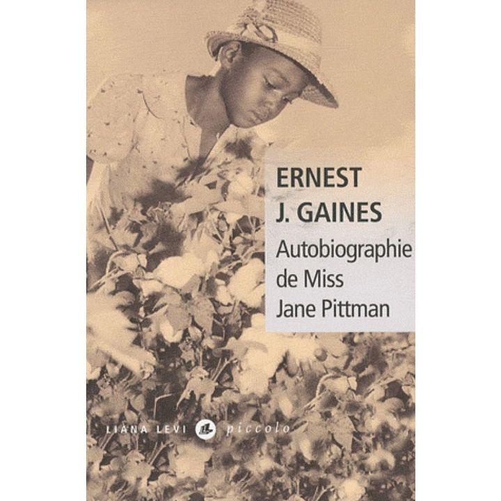 """Couverture du livre """"Autobiographie de Miss Jane Pittman"""" d'Ernest Gaines. (Editions Liana Levi)"""