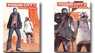 """Les tomes 1 et 2 de """"Poison City"""" de Tetsuya Tsutsui  (DR)"""