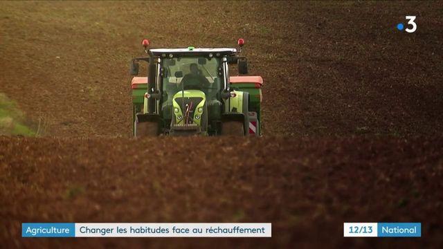 Agriculture : changer les habitudes face au réchauffement climatique