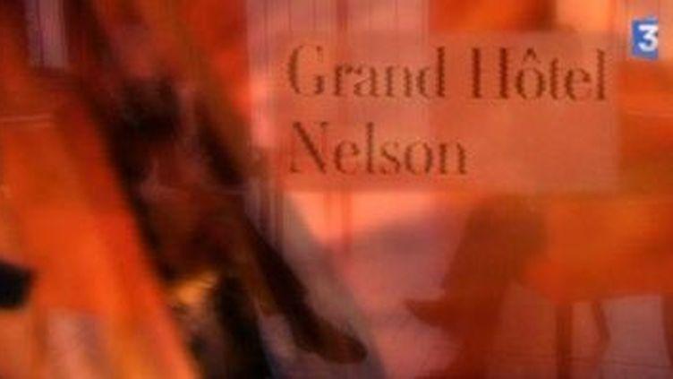 """""""Grand Hôtel Nelson"""" de Frédéric Vitoux  (Culturebox)"""
