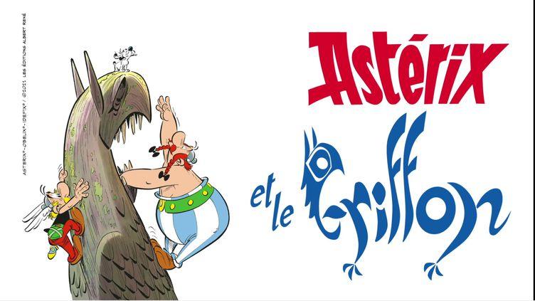 """""""Astérix et le Griffon"""". (@2021 EDITIONS ALBERT-RENE)"""
