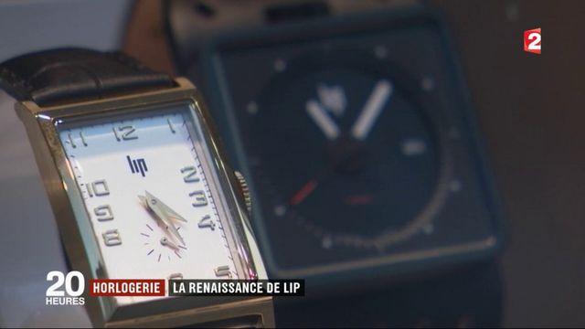 Horlogerie : la renaissance de Lip