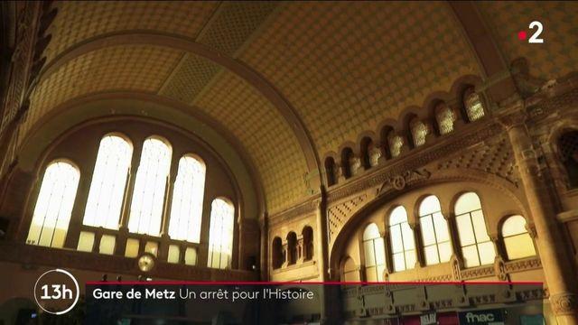 Patrimoine : à la découverte de la gare de Metz, un lieu chargé d'histoire