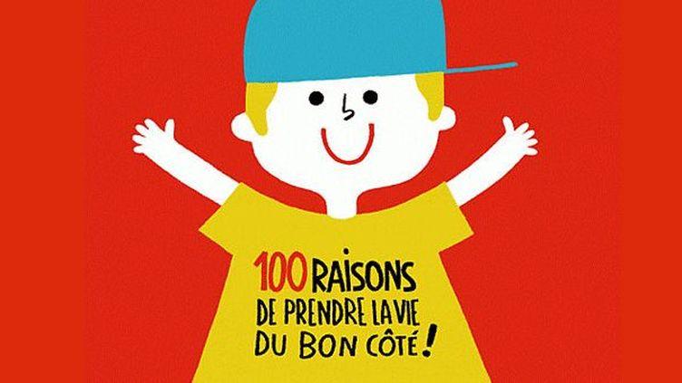 100 raisons de prendre la vie du bon côté  (Amélie Falière / Seuil Jeunesse)